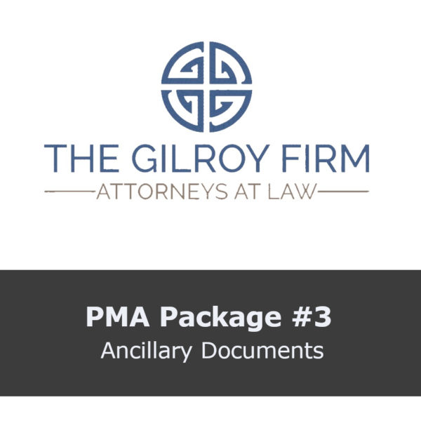 PMA Package #3: Customized Ancillary Documents