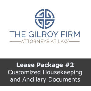 Lease Package #2: Customized Housekeeping and Ancillary Documents